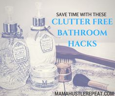 Save time and space with a clutter free bathroom