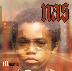 Nas - Illmatic (1994). My favourite rap album of all time and to me the greatest rap album ever. A true classic.