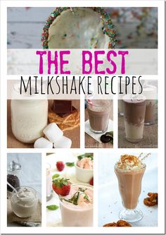 Best Milkshake Recipes, including Animal Cracker Milkshake, Strawberry Milkshakes and much more!
