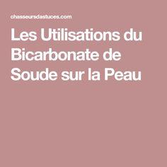 Les Utilisations du Bicarbonate de Soude sur la Peau