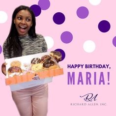 """You DONUT want to miss telling Maria """"Happy Birthday""""!! Let's shower this bright ray of sunshine with love on her special day! 🍩🎈🎁"""