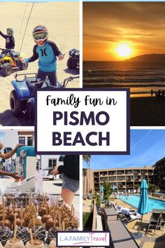 Fun activities for kids and families in Pismo Beach. Where to eat, what to do and where to stay in Pismo Beach for a family trip or weekend getaway.