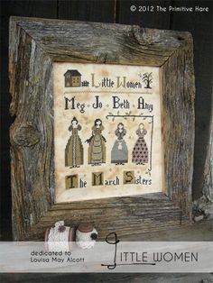 a sweet pattern from The Primitive Hare, dedicated ti LITTLE WOMEN by Louisa May Alcott