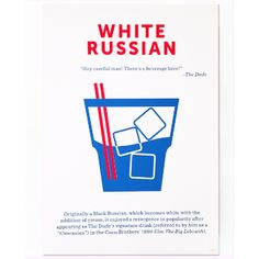 """Crispin Finn White Russian Screen Print: One in a series of twelve screen prints depicting some of the most iconic and celebrated cocktails ever created, this print has the signature red white and blue colours associated with the design work of Crispin Finn. A two colour open edition hand pulled screen print on Matrisse 250gsm paper, this White Russian print also includes a brief history and unique design by Crispin Finn of this cult cocktail and features the quote """"Hey careful man! There's…"""