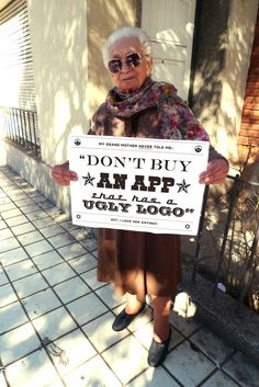 Listen to grand ma !