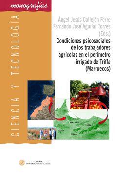 Condiciones psicosociales de los trabajadores agrícolas en el perímetro irrigado de Triffa (Marruecos) : análisis y evaluación mediante el método Mini Psychosocial Factors (MPF)