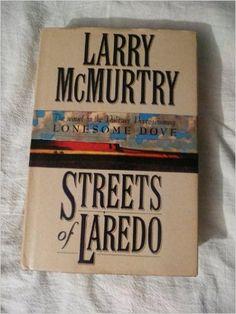 Streets of Laredo: Larry McMurtry: 9780671792817: Amazon.com: Books