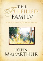 The Fulfilled Family. A book on family worship by John McArthur.
