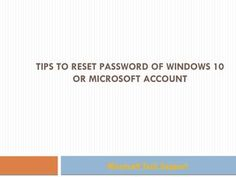 Windows 10 Microsoft, Reset Password, Tech Support, How To Get, Tips, Counseling