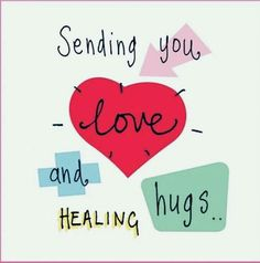 Get Well Soon Messages, Get Well Soon Quotes, Get Well Wishes, Get Well Cards, Hugs And Kisses Quotes, Hug Quotes, Karma Quotes, Sending You A Hug, Thinking Of You Quotes