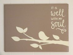 It Is Well With My Soul Art July 2017
