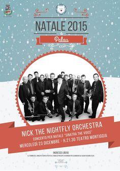 """Concerto per Natale """"Sinatra The Voice"""" Celebrazione del centesimo anniversario della nascita di Frank Sinatra con la Nick the NightFly  Orchestra Teatro Montiggia  23 dicembre"""