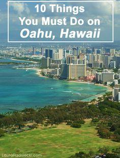 Top 10 Things To Do on Oahu, Hawaii   //   Blogger Laura Radniecki's Top 10 Favorite Things about Oahu, Hawaii.