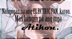 Tagalog Quotes Patama, Memes Tagalog, Bisaya Quotes, Qoutes, Funny Quotes, Jing Jing, Hugot Quotes, Electric Fan, Pinoy