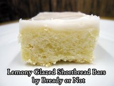 Bready or Not: Lemony Glazed Shortbread Bars Shortbread Bars, Lemon Extract, Big Bowl, Confectioners Sugar, Corn Syrup, The Dish, Blondies, Food Print, Vanilla Cake