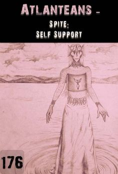 How can you assist and support yourself to identify which self expression you compromise by allowing yourself to spite yourself?  How can you assist and support yourself to walk the process of identifying the anger and blame within yourself in relation to others that is fueling the spitefulness towards others?  What other hidden agendas can you expose by walking the process of transcending self-spite and spitefulness towards others?...