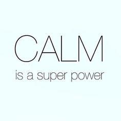 La calma es una superpotencia