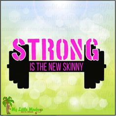 Strong is the New Skinny Barbell Design Instant Download SVG, DFX file and High Quality 300 dpi JPEG - pinned by pin4etsy.com