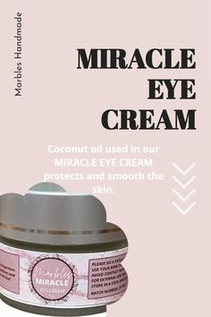 Coconut oil used in our MIRACLE EYE CREAM protects and smooth the skin. Please visit our website for more information. Miracle Eye Cream, Tamanu Oil, Eyes Problems, Best Eye Cream, Even Skin Tone, Of Brand, Marbles, Dark Circles, Coconut Oil