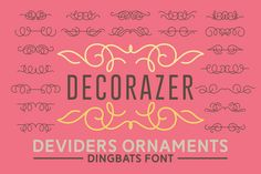 Decorazer is a beautiful dingbats font with amazing ornaments. Fall in love with its romantic charm! Premium Fonts, All Fonts, Glyphs, Cricut Design, Falling In Love, Improve Yourself, Neon Signs, Romantic, Lettering