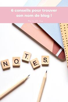 6 conseils pour trouver son nom de blog - Hey ho let's blog Let It Be, Writing, Mars, Blogging, Articles, Community, Helpful Hints, March, A Letter