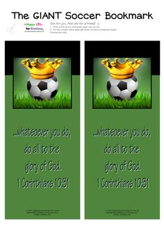 FREE Soccer GIANT bookmark with Bible verse - plus matching poster, note cards, wallet cards for kids | papergiftsforestefany.wordpress.com | #free #freeprintable #printable #printables #bibleverse #scripture #kids #bible #papergifts #soccer Operation Shoebox, Bible Bookmark, Bookmarks Kids, Gods Glory, Free Bible, Free Paper, Kids Cards, Paper Gifts, Card Wallet