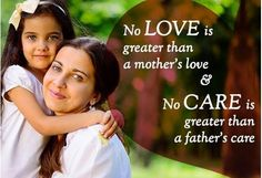 Mother Love and Father Care...