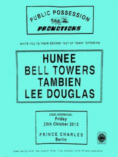 Public Possession feat. Bell Towers   Prince Charles   Berlin   https://beatguide.me/berlin/event/prince-charles-public-possession-20131025/poster/