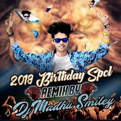 2019 Birthday Spl-Dj Madhu Smiley - Best of Wallpapers for Andriod and ios All Love Songs, Love Songs Lyrics, Audio Songs, Mp3 Song, New Dj Song, Dj Mix Songs, Mp3 Music Downloads, Dj Remix, Movie Wallpapers