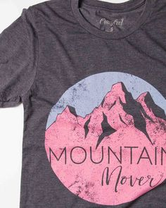Mountain Mover T-Shirt – Crazy Cool Threads - Christian Tees