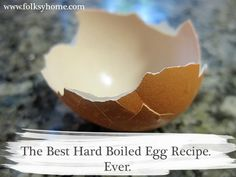 Best Hard Boiled Egg Recipe Ever 2