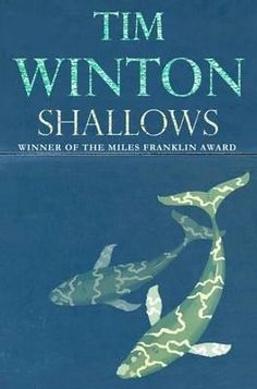 Fiction + Australia | Shallows | Tim Winton