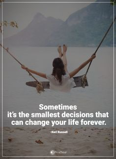 Quotes sometimes it's the smallest decisions that can change your life forever. Sometimes Quotes, Keri Russell, Motivational Quotes, Inspirational Quotes, Power Of Positivity, All Or Nothing, Positive Words, Entrepreneur Quotes, Inspiring Quotes About Life
