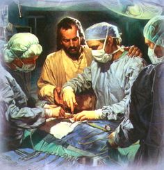 One of my favorites. Saw it when my Dad went through quad by pass and when my mama had cancer. Truly, Jesus IS the Great Physician!!-- Art by Nathan Greene- Chief Of The Medical Staff