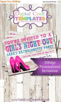 ON SALE Personalized Printable Invitations  Girl's Night Out   Bachelorette  Party   Bride's Night   Bridal Party    #401