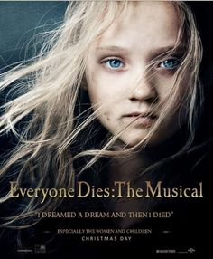 "i love les mis.. but i'm sorry this was just so freaking hysterical. ""i dreamed a dream and then i died."""