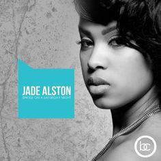 MIXTAPE: Jade Alston - 'Single On A Saturday Night' [DOWNLOAD] ~ Rolling Soul