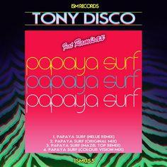 Tony Disco Ft. Ramisax - Papaya Surf