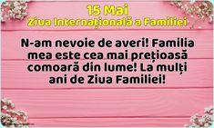 15 Mai - Ziua Internațională a Familiei - La mulți ani de Ziua Familiei!