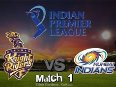 Kolkata Knight Riders vs Mumbai Indians IPL 2015 Match 1 Live Streaming