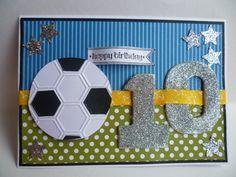 ten, birthday card using Stampin Up! Soccer Birthday, Kids Birthday Cards, Diy Birthday, Birthday Quotes, Happy Birthday, Boy Cards, Kids Cards, Soccer Cards, Beautiful Handmade Cards