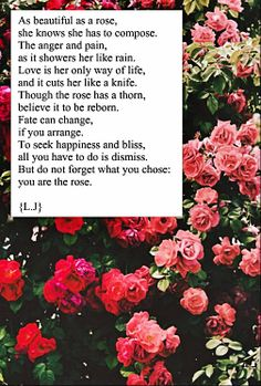 You're a beautiful rose. Amazing Poems, Best Poems, She Likes, Beautiful Roses, Words, Life, Wall Papers, Frases, Horse