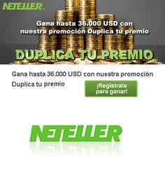 Duplicá tu premio con Neteller