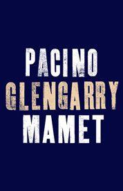 Glengarry Glen Ross - Previews Begin October 16 at the Schoenfeld Theatre