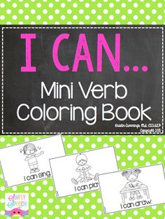 Speechie Freebies: I Can! Mini Verb Coloring Book. Pinned by SOS Inc. Resources. Follow all our boards at pinterest.com/sostherapy/ for therapy resources.