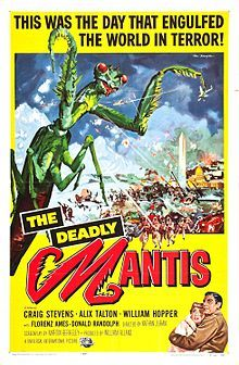 Deadlymantis.JPG  As a kid, I loved the monster, but hated the side-story of the lady reporter.  She screams at everything, has to be rescued all the time, and, even to a youngster such as myself at the time, I felt she should have been eaten.....