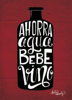 Ahorra agua, bebe vino - Dirty Harry lettering