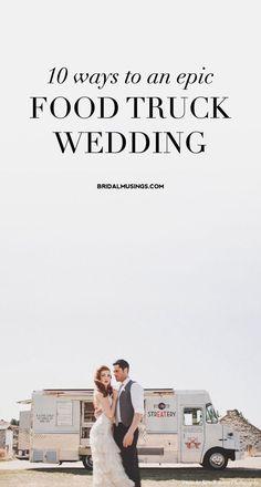 10 Ideas for a Street Food Wedding | Bridal Musings Wedding Blog