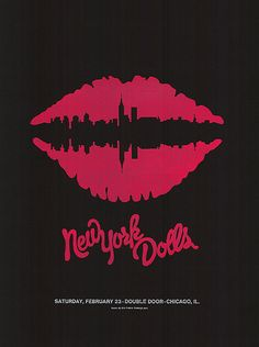 New York Dolls poster by Dirk Fowler. FIgure and ground, symmetry, closure.