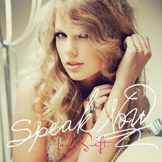 Speak Now is my favorite Taylor Swift album. I love all the songs on it!
